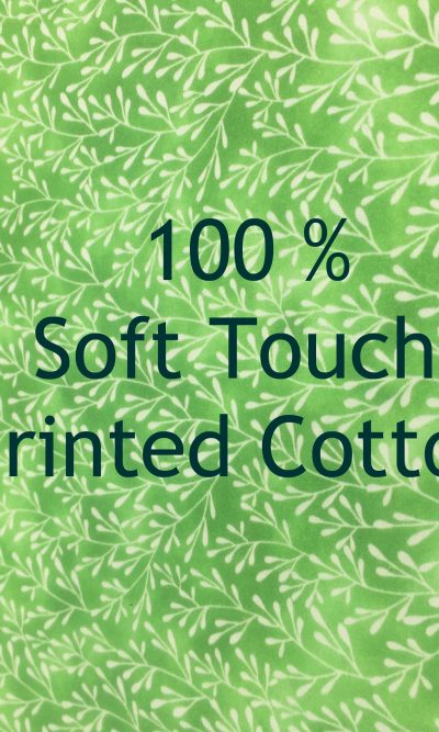 100% Soft Touch Cotton Printed