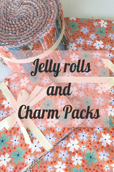 Charm Packs and Jelly Rolls