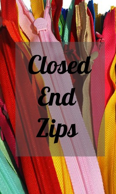 Closed End Zips