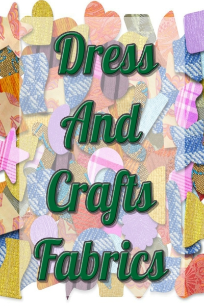 Dress and Crafts Fabrics