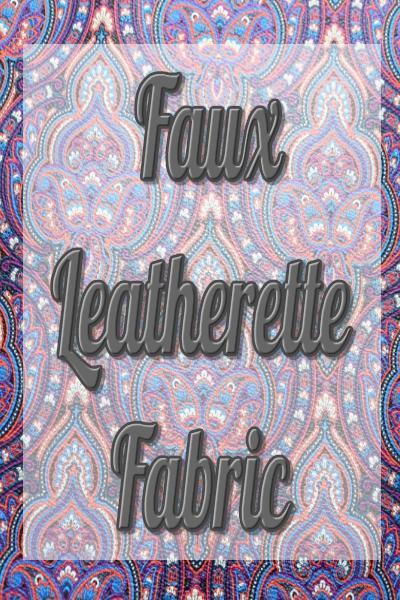 Faux Leatherette Fabric